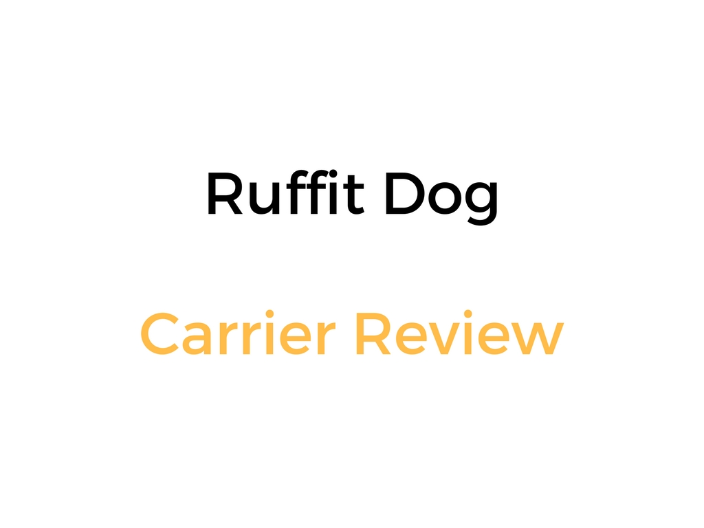 Ruffit Dog Carrier Review Outdoor