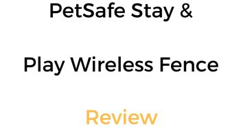 PetSafe Stay and Play Wireless Fence Review: Portable Containment System