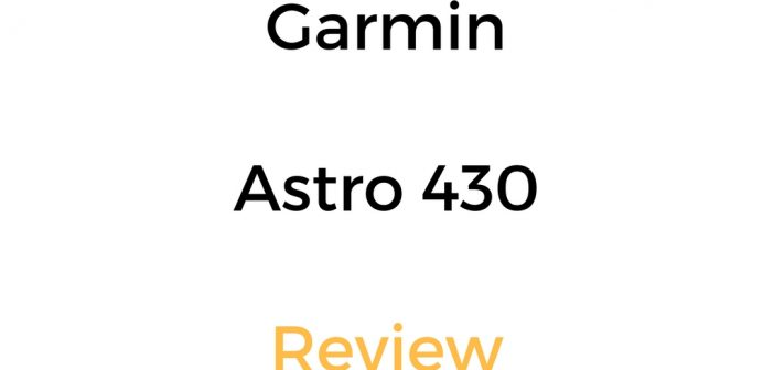 garmin astro 430 review  dog tracking  u0026 gps system  handheld