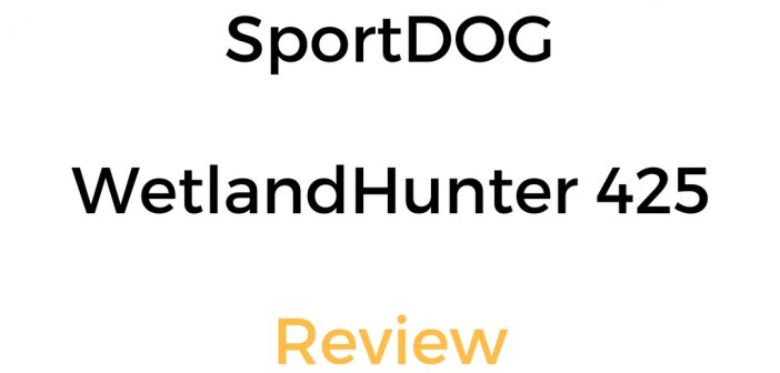 SportDOG WetlandHunter 425 Review