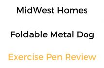 MidWest Homes Foldable Metal Dog Exercise Pen: Review & Buyer's Guide