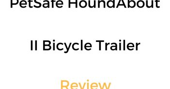 PetSafe HoundAbout II Bicycle Trailer Review & Buyer's Guide