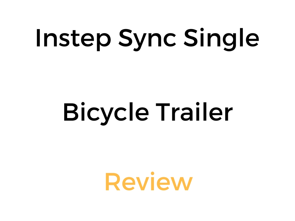 instep sync single bicycle trailer review buyer s guide rh thedailyshep com Buyers Guide.pdf buyers guide refrigerator reviews