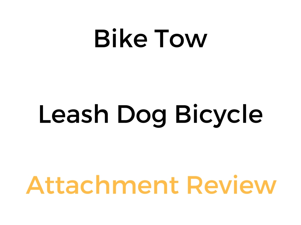 bike tow leash dog bicycle attachment review buyer s guide rh thedailyshep com buyers guide residential air conditioner buyers guide residential air conditioner