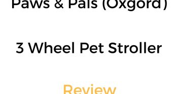 Paws & Pals (by Oxgord) 3 Wheel Pet Stroller: Review & Buyer's Guide