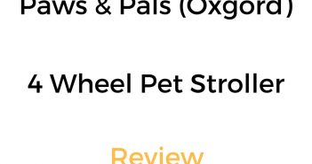 Paws & Pals (by Oxgord) 4 Wheel Pet Stroller: Review & Buyer's Guide