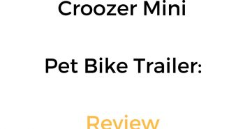 Croozer Mini Pet Bike Trailer: Review & Buyer's Guide