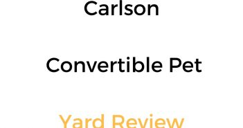 Carlson Convertible Pet Yard: Review & Buyer's Guide