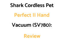 Shark Pet Perfect II SV780 Cordless Hand Vacuum Cleaner: Review