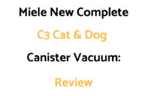 Miele New Complete C3 Cat & Dog Canister Vacuum Cleaner: Review