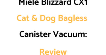 Miele Blizzard CX1 Cat & Dog Bagless Canister Vacuum: Review