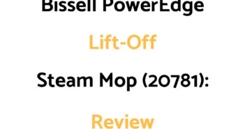 Bissell PowerEdge Lift-Off Steam Mop (20781): Review