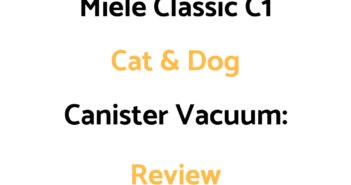 Miele Classic C1 Cat and Dog Canister Vacuum Cleaner: Review