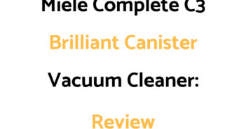 Miele Complete C3 Brilliant Canister Vacuum Cleaner: Review