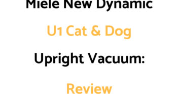 Miele New Dynamic U1 Cat and Dog Upright Vacuum: Review