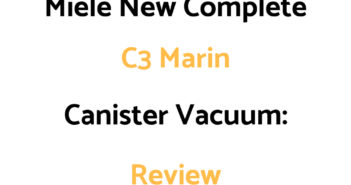 Miele Complete C3 Marin Canister Vacuum Cleaner: Review