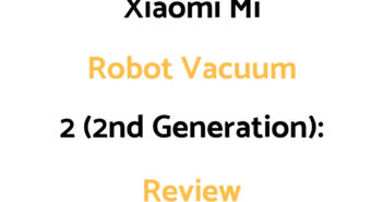 Xiaomi Mi Robot Vacuum 2 (2nd Generation): Review