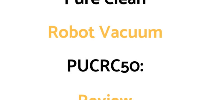 Pure Clean Robot Vacuum PUCRC50: Review