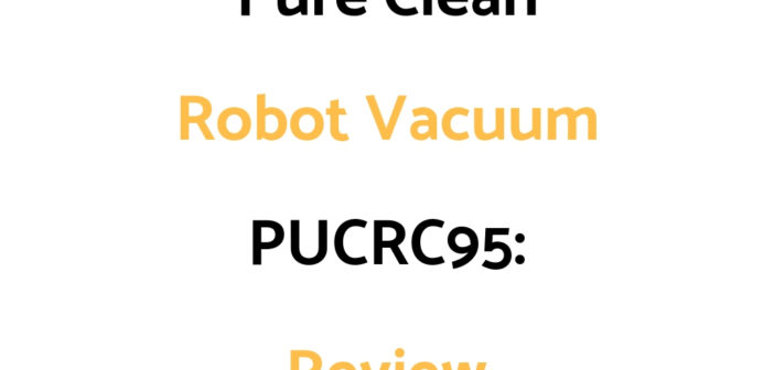 Pure Clean Robot Vacuum PUCRC95: Review