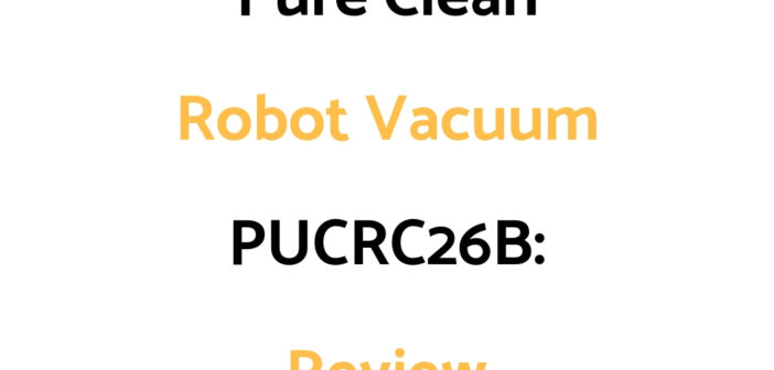 Pure Clean Robot Vacuum PUCRC26B: Review