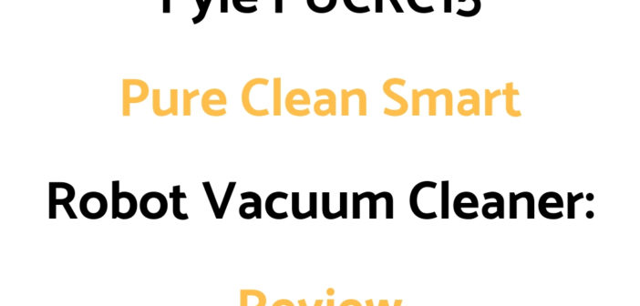 Pyle PUCRC15 Pure Clean Smart Robot Vacuum Cleaner: Review