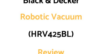 Black & Decker Robotic Vacuum: Review (HRV425BL)