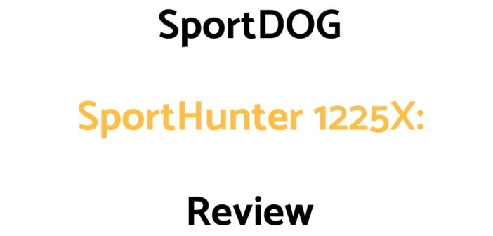 SportDOG SportHunter 1225X: Review