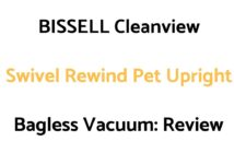 BISSELL Cleanview Swivel Rewind Pet Upright Bagless Vacuum Cleaner: Review
