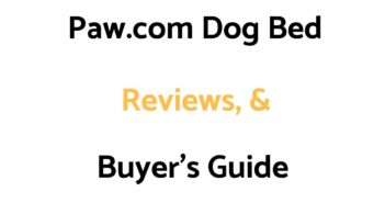 Paw.com Dog Bed Reviews, & Buyer's Guide