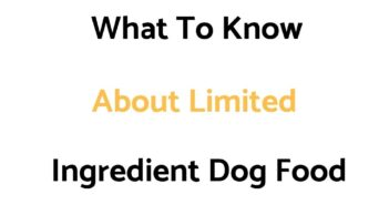 Limited Ingredient Dog Food: What To Know