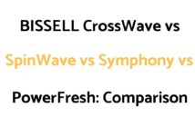BISSELL CrossWave vs SpinWave vs Symphony vs PowerFresh: Comparison